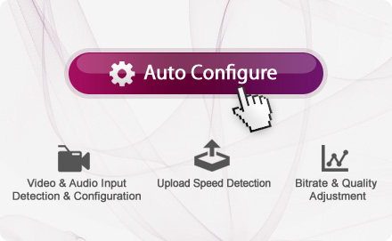 Auto-Configurate Button - Live Streaming Video Encoder